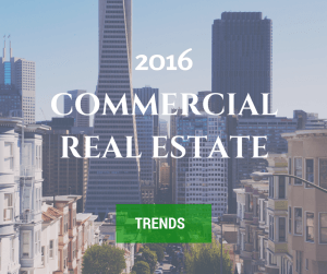 2016 Commercial Real Estate Trends