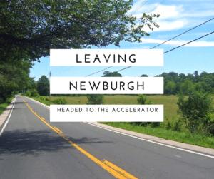 Leaving Newburgh for the Orange County Accelerator