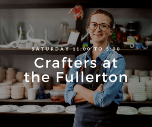 Crafters at the Fullerton