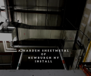 An example of a major ductwork install by Harden Sheetmetal of Newburgh, N.Y.