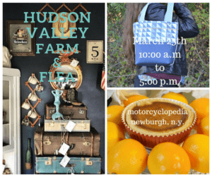 Food, Music, and Film in store at the March 25th, 2017 Hudson Valley Farm and Flea event at Motorcyclopedia, in Newburgh, N.Y.